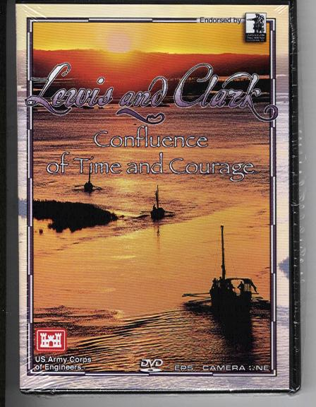 Lewis & Clark: Confluence of Time and Courage