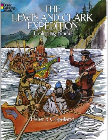The Lewis & Clark Expedition Coloring Book