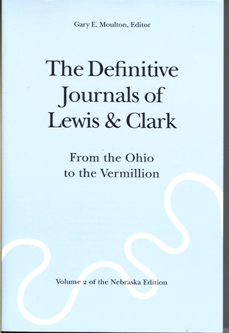 The Definitive Journals of Lewis & Clark: Volume 2