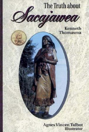 The Truth About Sacagawea