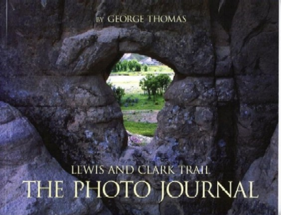 Lewis & Clark: The Photo Journal