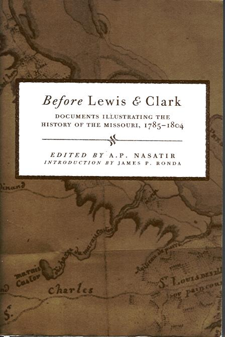 Before Lewis & Clark, Documents Illustrating the History