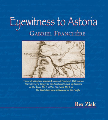 Eyewitness to Astoria Gabriel Franchere