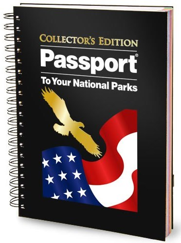 Passport To Your National Parks Collectior's Edition